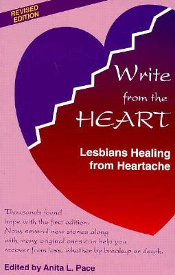 Image for WRITE FROM THE HEART : LESBIANS HEALING
