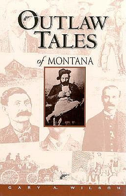 Image for Outlaw Tales of Montana