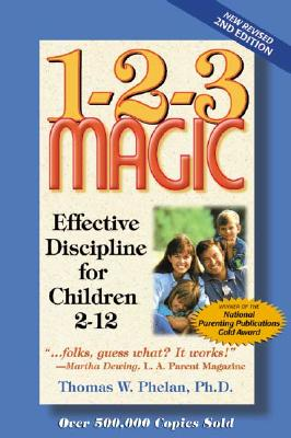 Image for 1-2-3 Magic - Effective Discipline For Children 2 - 12, New Revised 2nd Edition