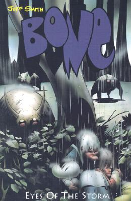 Image for EYES OF THE STORM (BONE BOOK 3) BONE VOLUME III