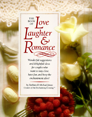 Image for The Book of Love Laughter & Romance