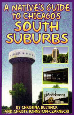 Image for Native's Guide to Chicago's South Suburbs