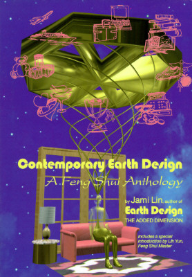Image for Contemporary Earth Design: A Feng Shui Anthology