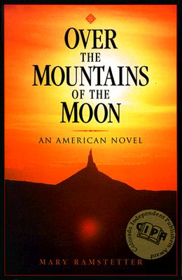 Image for the El Dorado Trilogy, Over the Mountains of the Moon; Down the Valley of the Shadow; Ride, Boldly Ride--historical narratives of the American West, 1846-1869.