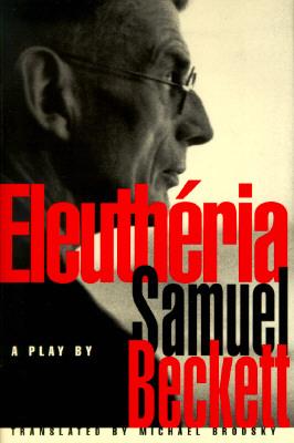 Eleutheria, Beckett, Samuel