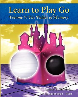 Image for Learn to Play Go, Vol. 5: The Palace of Memory