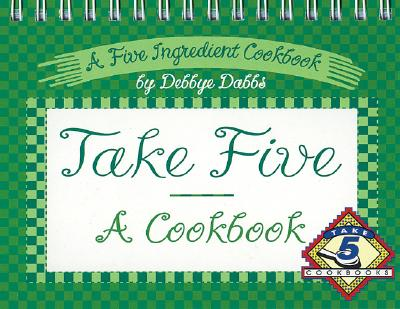 Image for Take Five Cookbook