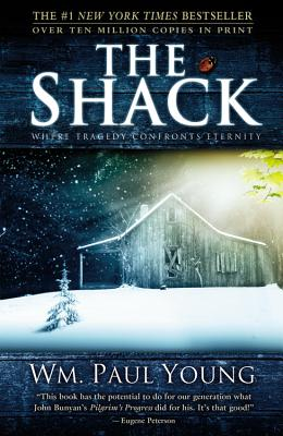 The Shack: Where Tragedy Confronts Eternity, William P. Young