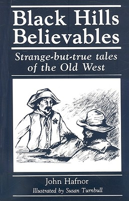 Image for Black Hills Believables