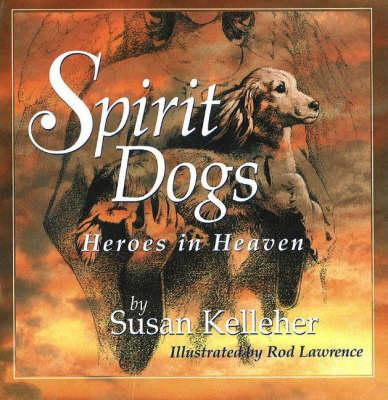 Image for Spirit Dogs: Heroes in Heaven