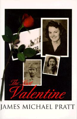 Image for Last Valentine : For Fifty Years She Waited for Him to Return Until the Last Valentine!