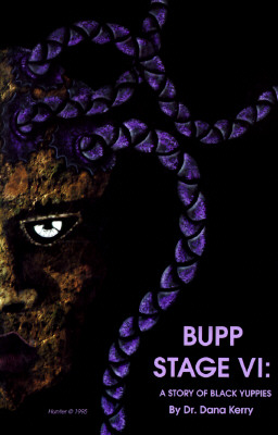 Image for Bupp Stage VI: A Story of Black Yuppies