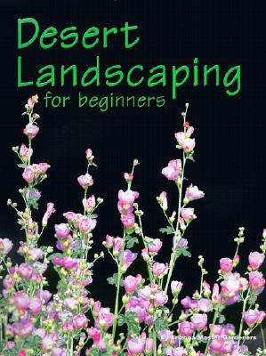 Image for DESERT LANDSCAPING FOR BEGINNERS