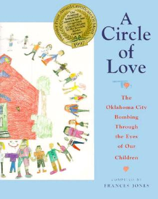 Image for A Circle of Love: The Oklahoma City Bombing Through the Eyes of Our Children