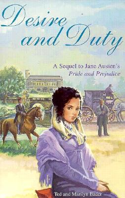 Image for Desire and Duty: A Sequel to Jane Austen's Pride and Prejudice