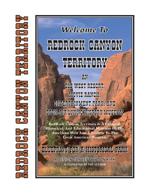 Image for Welcome to Redrock Canyon Territory: Blueprint for a Historical Park