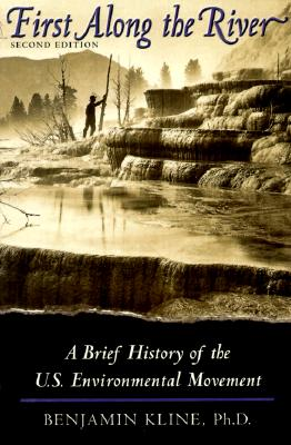 Image for FIRST ALONG THE RIVER: A Brief History of the U.S.