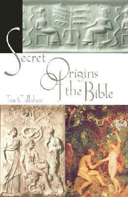 Image for The Secret Origins of the Bible