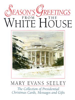 Image for Season's Greetings from the White House