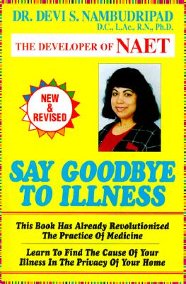 Image for Say Goodbye To Illness (Say Good-Bye To...)