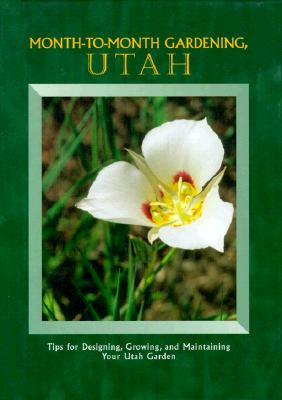Image for Month-To-Month Gardening, Utah
