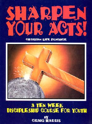 Image for Sharpen Your Acts!