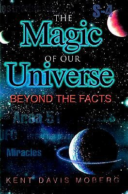 Image for The Magic of Our Universe: Beyond the Facts