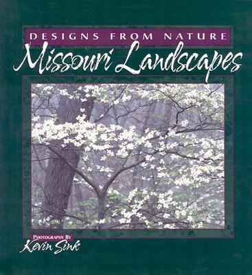Image for Missouri Landscapes: Designs from Nature