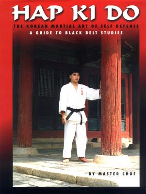 Image for Hap Ki Do: A Guide to Black Belt Studies