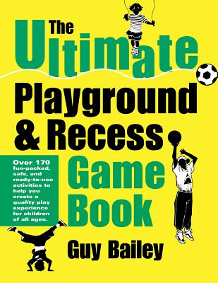 Image for The Ultimate Playground & Recess Game Book