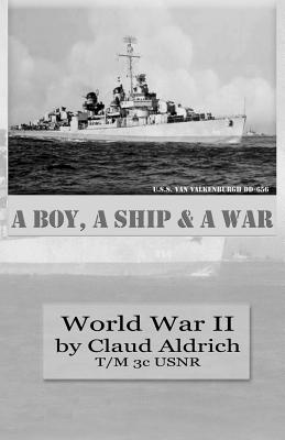 Image for A Boy, a Ship, and a War