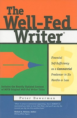Image for Well-Fed Writer: Financial Self-Sufficiency as a Commercial Freelancer in Six Mo