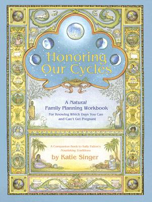 Image for Honoring Our Cycles: A Natural Family Planning Workbook