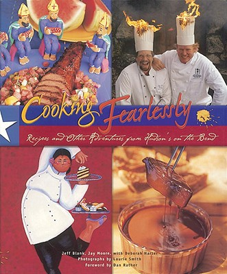 Image for Cooking Fearlessly: Recipes and Other Adventures from Hudson's on the Bend