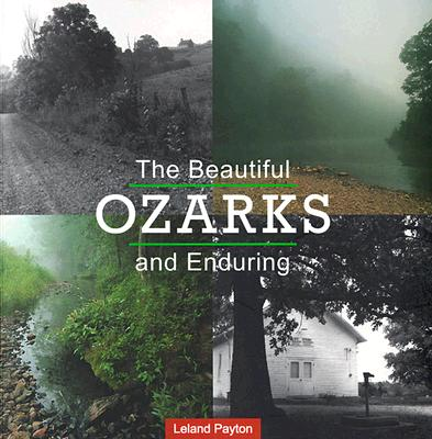 Image for BEAUTIFUL OZARKS AND ENDURING