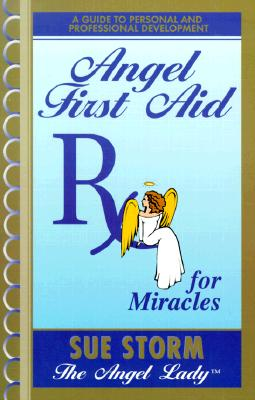 Image for Angel First Aid, Rx for Miracles