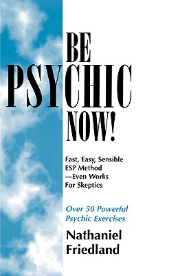 Image for Be Psychic Now!
