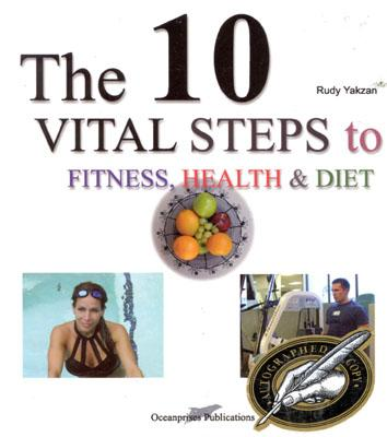 Image for 10 VITAL STEPS TO FITNESS, HEALTH & DIET