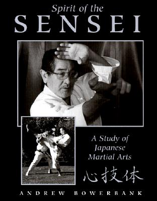 Image for Spirit Of The Sensei: A Study Of Japanese Martial Arts
