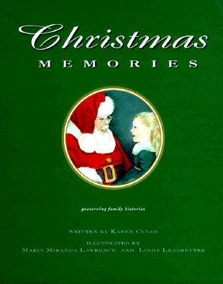 Christmas Memories: Preserving Family Histories, Culos, Karen