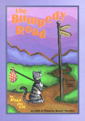 Image for The Bumpedy Road: By Kiska the Cat (The Kiska Trilogy)