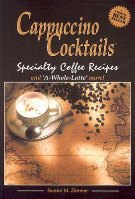 Image for Cappucino Cocktails Specialty Coffee Recipes