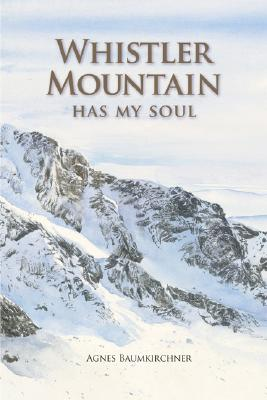 Image for Whistler Mountain Has My Soul