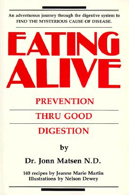 Image for Eating Alive: Prevention Thru Good Digestion