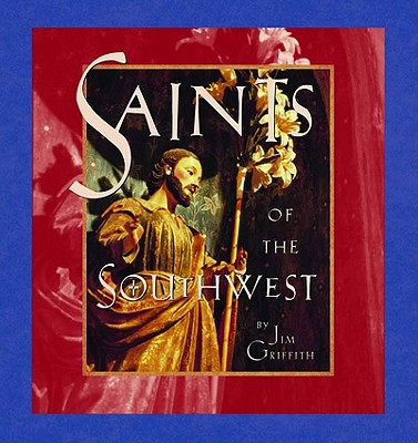 Saints of the Southwest, Griffith, Jim