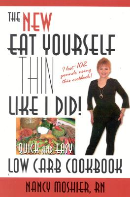 Image for Eat Yourself Thin Like I Did: Quick and Easy Low Carb Cookbook
