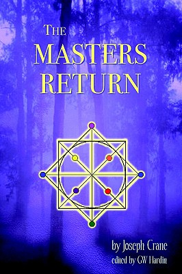 Image for The Masters Return: The Angelic Book of Healing