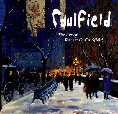 Image for Caulfield: The Art of Robert O. Caulfield