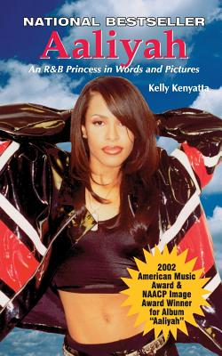 Image for Aaliyah: An R & B Princess in Words and Pictures