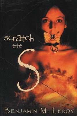 Scratch the S, Benjamin M. LeRoy